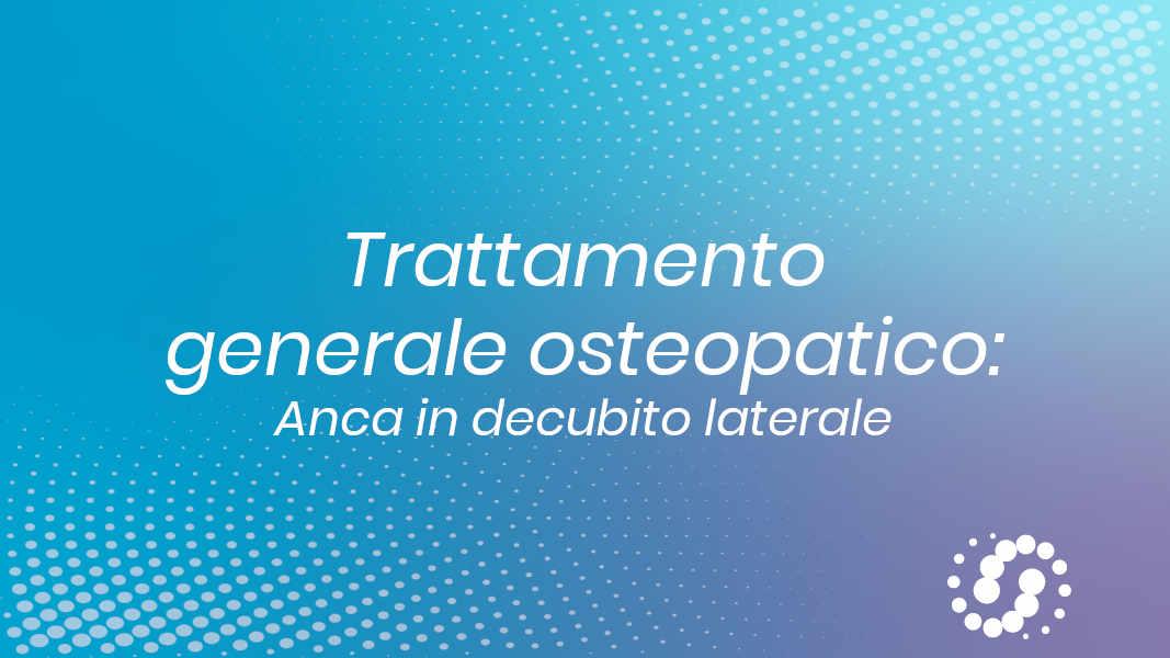 Trattamento generale osteopatico anca in decubito laterale