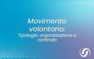 Movimento volontario: tipologie, organizzazione e controllo