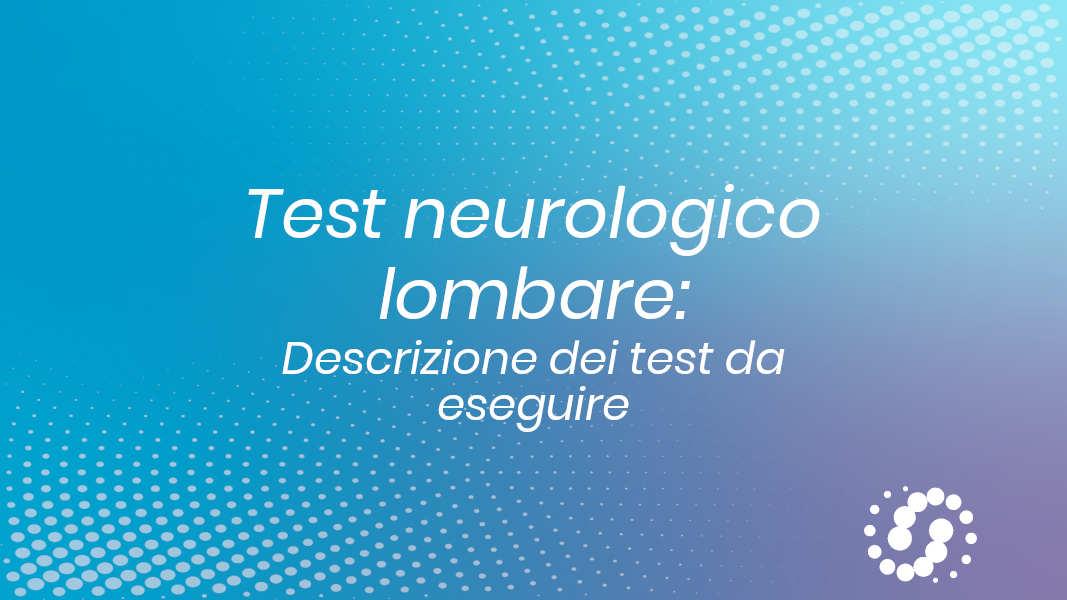Test esame neurologico lombare