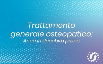 Trattamento generale osteopatico anca da prono
