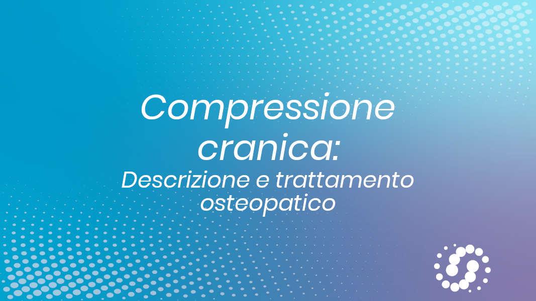 Compressione cranica
