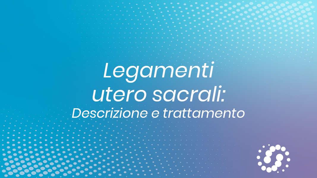 Legamenti utero sacrali