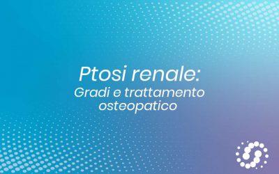 Ptosi renale: trattamento osteopatico