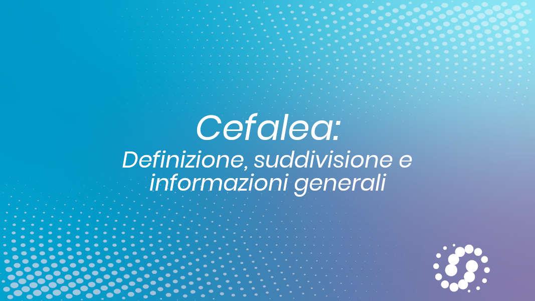 Cefalea caratteristiche generali