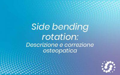 Adattamento In Side Bending rotation: descrizione e trattamento