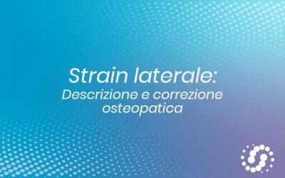 Strain Laterale della base cranica: descrizione e trattamento