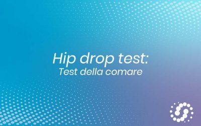 Hip drop Test o Test della Comare (valutazione colonna lombare)