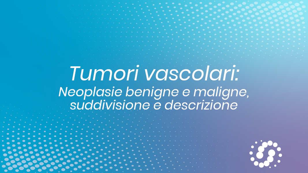 Neoplasie vascolari