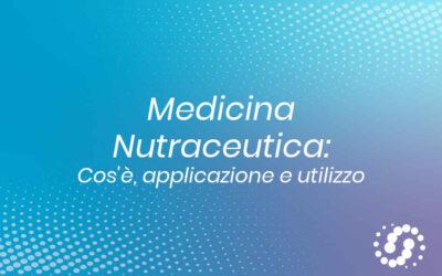 Medicina nutraceutica: cos'è, applicazione e utilizzo