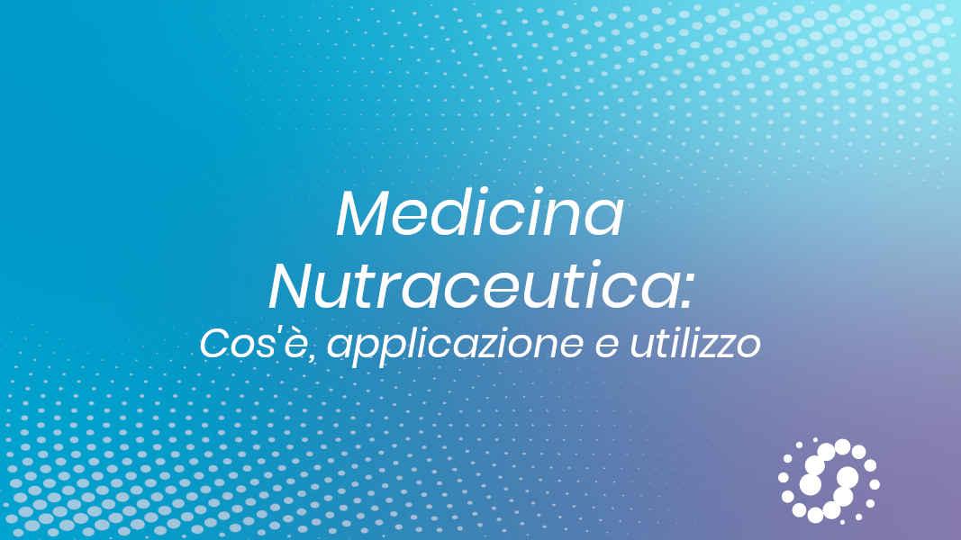 Medicina nutraceutica fisiologica