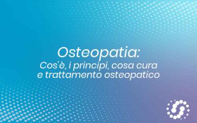 Osteopatia: cosa cura, i principi e trattamento osteopatico